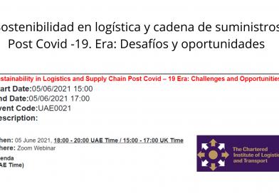#Eventos:Sostenibilidad en logística y cadena de suministros Post Covid -19. Era: Desafíos y oportunidades