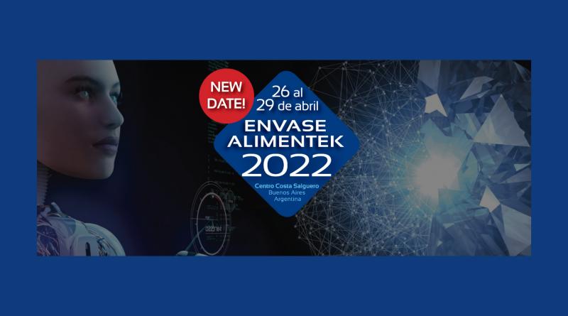 Expo Envase – Alimentek se realizará en forma presencial en abril de 2022